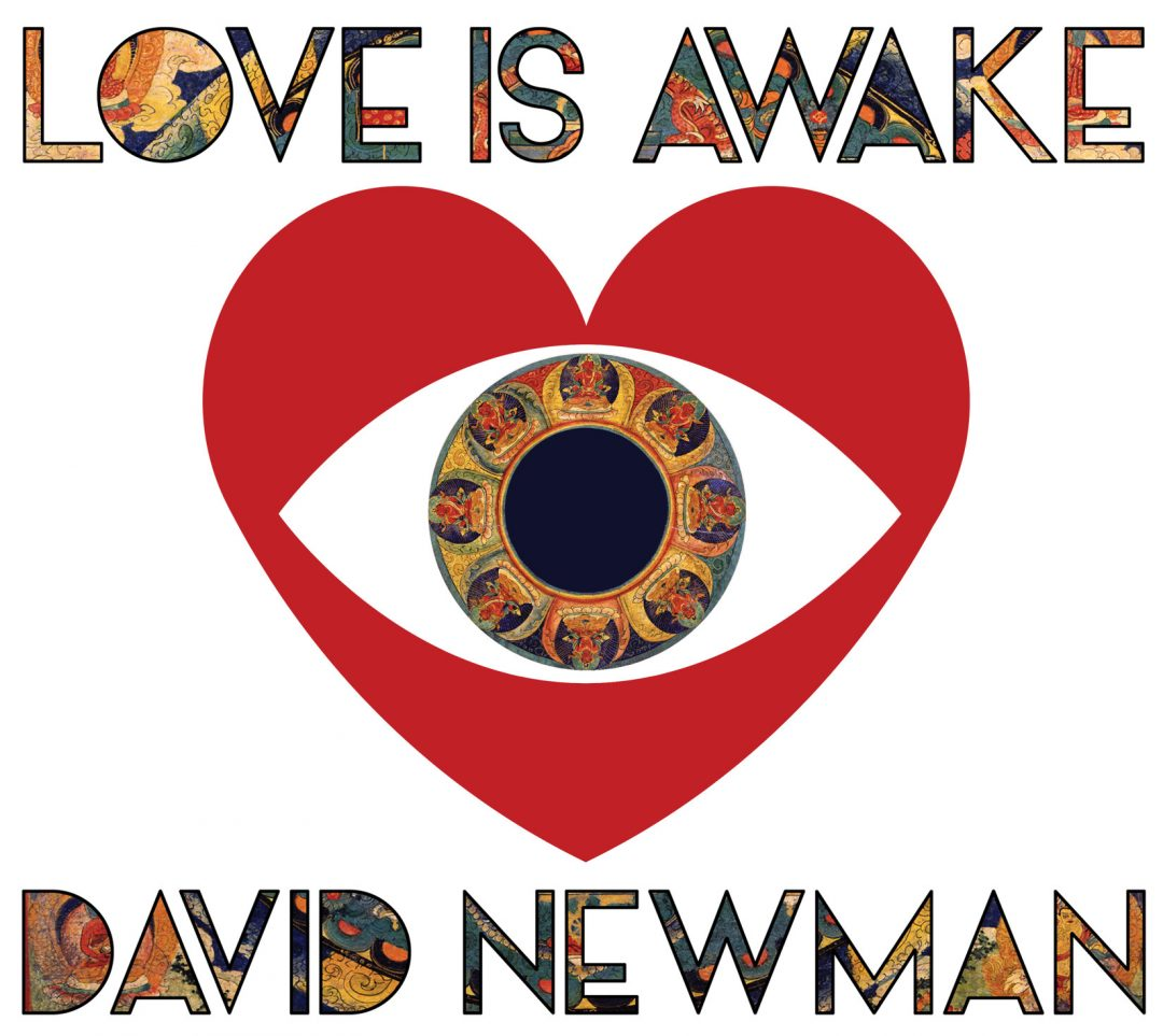 David Newman: Love Is Awake